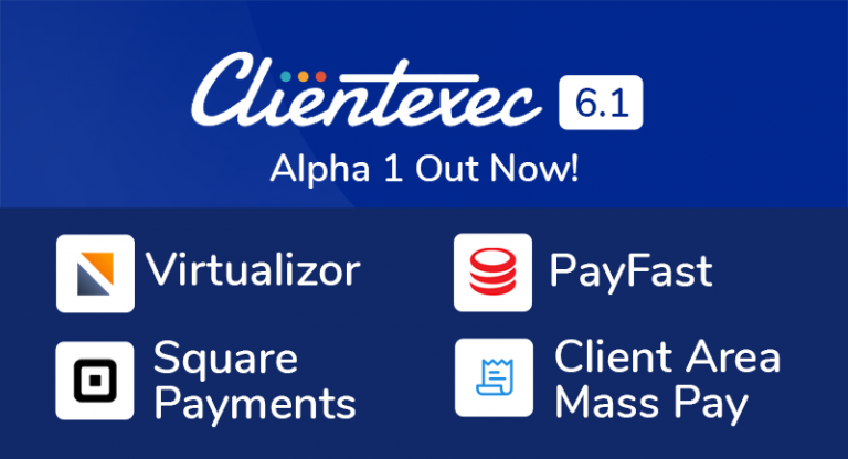 Clientexec 6.1.0 Alpha 1 is now available