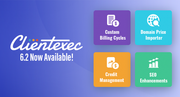 Clientexec 6.2.0 Now Available!