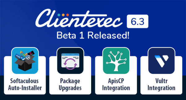 Clientexec 6.3.0 Beta 1 Out Now!